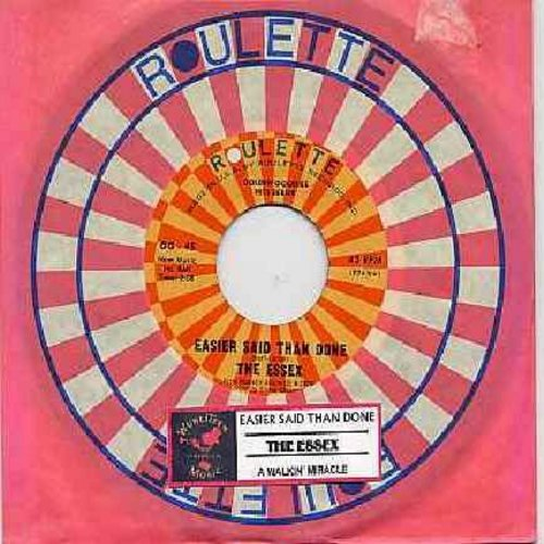 Essex - Easier Said Than Done/A Walkin' Miracle (authentic-looking double-hit re-issue with Roulette company sleeve juke box label) - EX8/ - 45 rpm Records