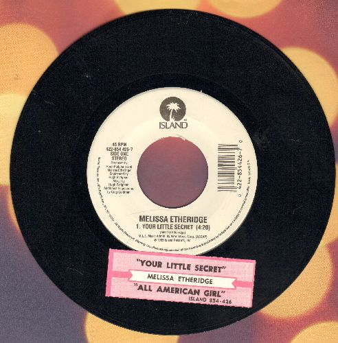 Etheridge, Melissa - All American Girl (live)/Your Little Secret (with juke box label) - NM9/ - 45 rpm Records