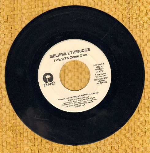 Etheridge, Melissa - I Want To Come Over/Nowhere To Go - NM9/ - 45 rpm Records