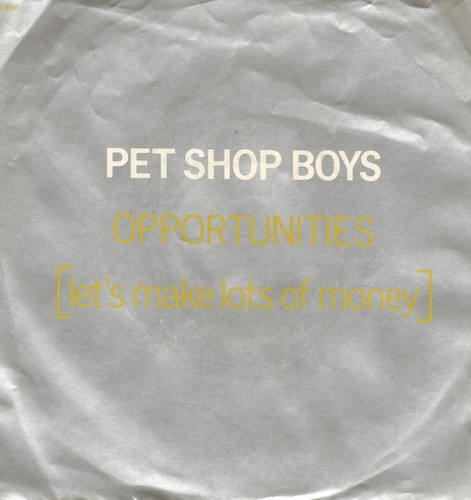 Pet Shop Boys - Opportunities (Let's Make Lots Of Money)/Was That What It Was (with picture sleeve) - NM9/EX8 - 45 rpm Records