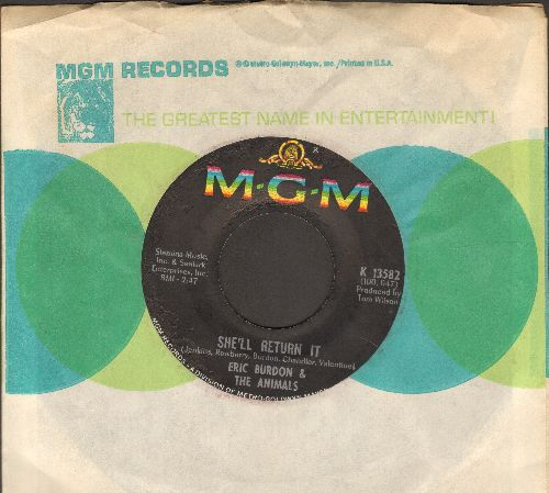 Burdon, Eric & The Animals - She'll Return It/See See Rider (with MGM company sleeve) - EX8/ - 45 rpm Records