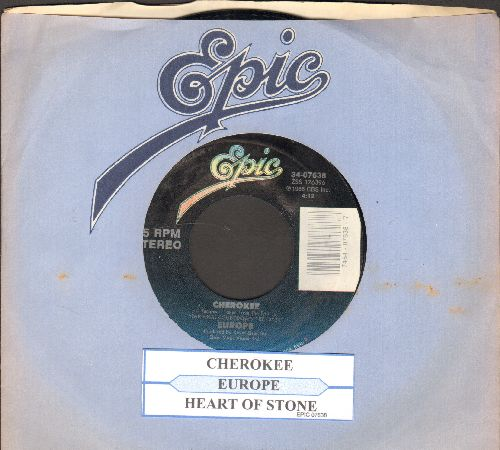 Europe - Cherokee/Heart Of Stone (with juke box label and Epic company sleeve) - NM9/ - 45 rpm Records