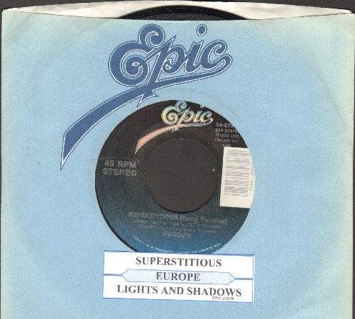 Europe - Superstitious (Long Version)/Lights And Shadows (with juke box label Epic company sleeve) - NM9/ - 45 rpm Records