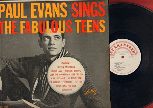 Evans, Paul - The Fabulous Teens: Slippin' And Slidin', Honey Love, Midnight Special, Over The Mountain Across The Sea, Butterfly, I'm Walking, Tutti Frutti, Since I Met You Baby, Hambone, 60 Minute Man (Vinyl MONO LP record) - EX8/VG7 - LP Records