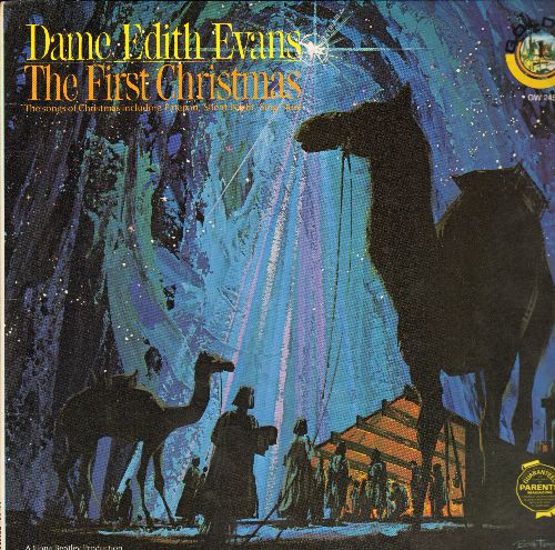 Evans, Dame Edith - The First Christmas - The Songs Of Christmas including Patapan, Silent Night, Sing Noel (Vinyl LP record) - EX8/NM9 - LP Records