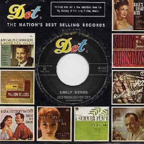 Evans, Emily - Old Enough To Cry/To Tell The Truth (with Dot company sleeve) - EX8/ - 45 rpm Records