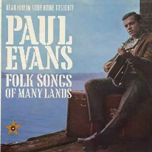 Evans, Paul - Folk Songs Of Many Lands: Mister Hangman, Wearing Of The Green, Samuel Hall, Crucified My Lord, Poor Boy (Vinyl MONO LP record) - VG7/EX8 - LP Records