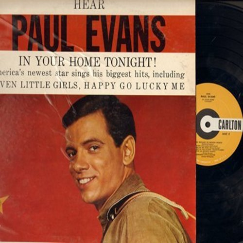 Evans, Paul - Hear Paul Evans In Your Home Tonight!: Seven Little Girls Sitting In The Back Seat, Happy Go Lucky Me, Long Live Love, Worshipping An Idol, Fish In The Ocean, King Of Broken Hearts (Vinyl STEREO LP record) - NM9/VG6 - LP Records