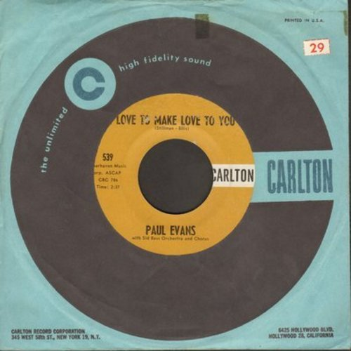 Evans, Paul - Love To Make Love To You/Show Folks (with Carlton company sleeve) - EX8/ - 45 rpm Records