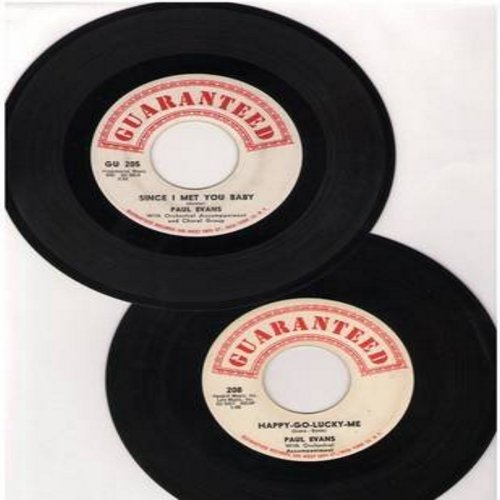 Evans, Paul - 2 for 1 Special: Since I Met You Baby/Happy-Go-Lucky Me (2 original first issue 45rpm records for the price of 1!) - EX8/ - 45 rpm Records