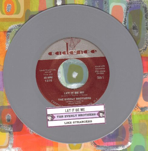 Everly Brothers - Let It Be Me/Like Strangers (GRAY Vinyl re-issue with juke box label) - NM9/ - 45 rpm Records