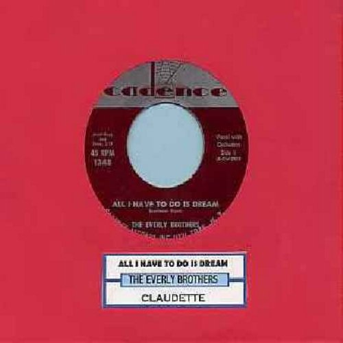 Everly Brothers - All I Have To Do Is Dream/Claudette (with juke box label) - EX8/ - 45 rpm Records
