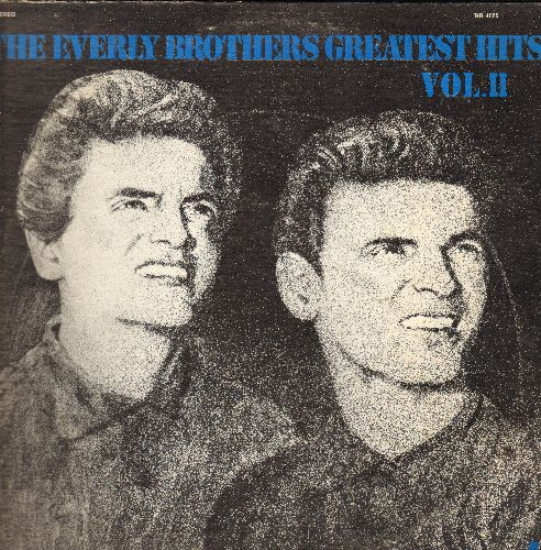 Everly Brothers - Greatest Hits Vol. 2: Wake Up Little Susie, All I Have To Do Is Dream, Bird Dog, Let It Be Me (Vinyl LP record, re-issue of vintage recordings) - NM9/EX8 - LP Records