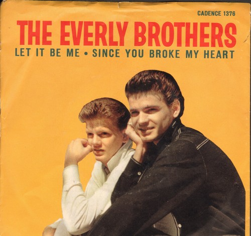 Everly Brothers - Let It Be Me/Since You Broke My Heart (with picture sleeve, NICE condition!) - EX8/EX8 - 45 rpm Records