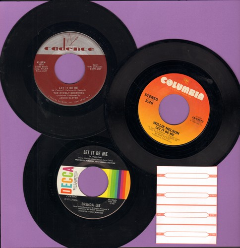 Everly Brothers, Brenda Lee, Willie Nelson - Let It Be Me - Vintage 3-Pack Gilbert Becaud Hit cover versions, shipped in plain white paper sleeves with 4 blank juke box labels. - EX8/ - 45 rpm Records