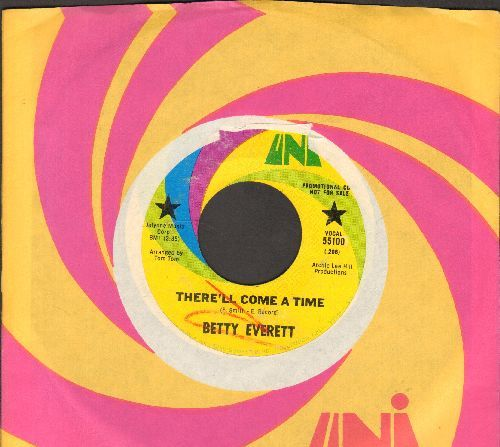 Everett, Betty - There'll Come A Time/Take Me (DJ advance pressing with Uni company sleeve, minor wos/wol) - EX8/ - 45 rpm Records