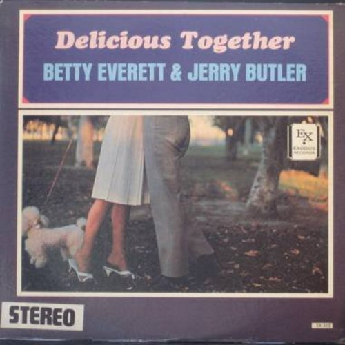 Everett, Betty & Jerry Butler - Delicious Together: Let It Be Me, Love Is Strange, Our Day Will Come, Fever, Let The Good Times Roll (Vinyl STEREO LP record) - VG6/EX8 - LP Records