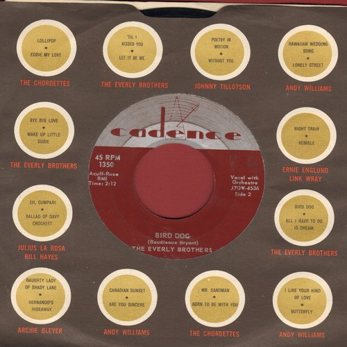 Everly Brothers - Bird Dog/Devoted To You (with vintage Cadence company sleeve) - NM9/ - 45 rpm Records