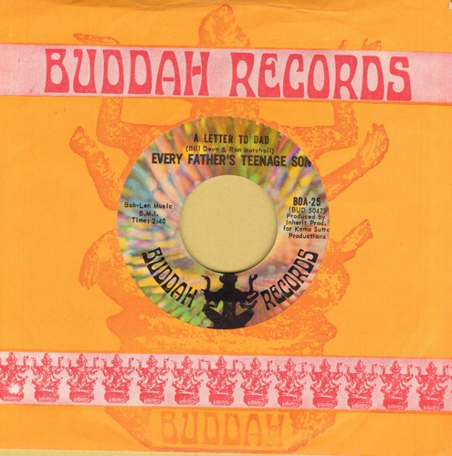 Every Father's Teenage Son - A Letter To Dad (Answer to -A Letter To A Teenage Son-)/Josephine's Song (with Buddah company sleeve) - NM9/ - 45 rpm Records