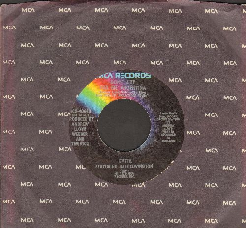 Evita featuring Julie Covington - Don't Cry For Me Argentina/Rainbow High (from -Evita-) (with MCA company sleeve) - VG7/ - 45 rpm Records