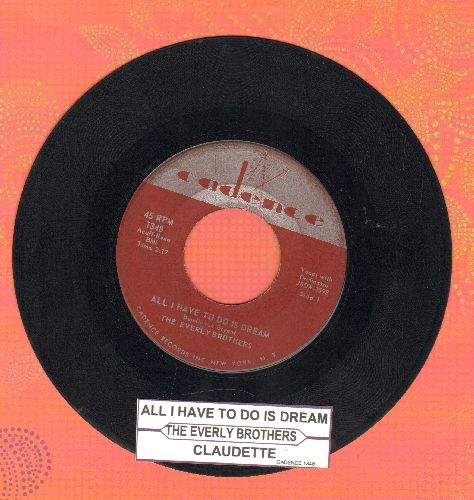 Everly Brothers - All I Have To Do Is Dream/Claudette (with juke box label) - VG7/ - 45 rpm Records
