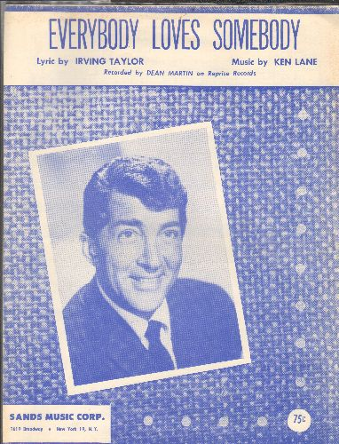 Martin, Dean - Everybody Loves Somebody - Vintage SHEET MUSIC of the song made popular by Dean Martin, NICE cover foto of the legendary crooner! - EX8/ - Sheet Music