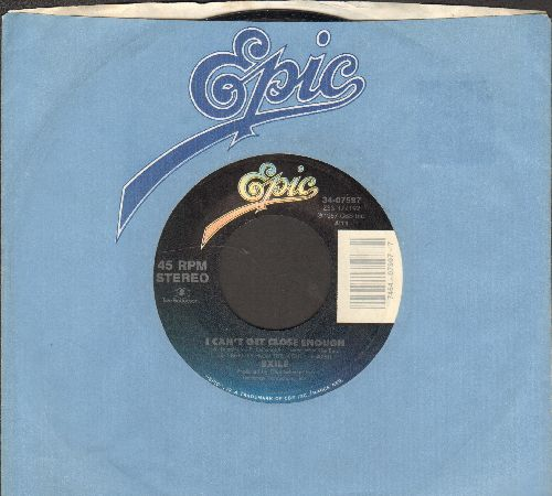 Exile - I Can't Get Close Enough/As Long As I Have Your Memory (with Epic company sleeve) - NM9/ - 45 rpm Records