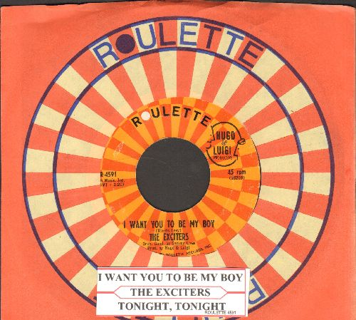 Exciters - I Want You To Be My Boy/Tonight, Tonight (with Roulette company sleeve and juke box abel) - EX8/ - 45 rpm Records