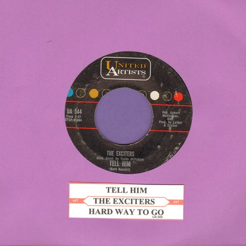 Exciters - Tell Him/Hard Way To Go (with juke box label) - VG7/ - 45 rpm Records