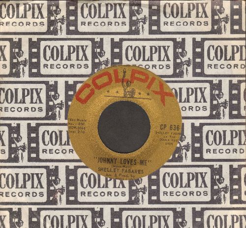Fabares, Shelley - Johnny Loves Me/I'm Growing Up (with RARE vintage Colpix company sleeve) - EX8/ - 45 rpm Records