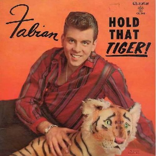Fabian - Hold That Tiger!: Hold Me (In Your Arms), Love Me - Love My Tiger, Cuddle Up A Little Closer, Staedy Date, Tiger Rag (Vinyl MONO LP record, pink label first issue) - VG6/VG6 - LP Records