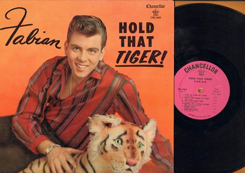 Fabian - Hold That Tiger!: Hold Me (In Your Arms), Love Me - Love My Tiger, Cuddle Up A Little Closer, Staedy Date, Tiger Rag (Vinyl MONO LP record, pink label first issue) - VG7/EX8 - LP Records