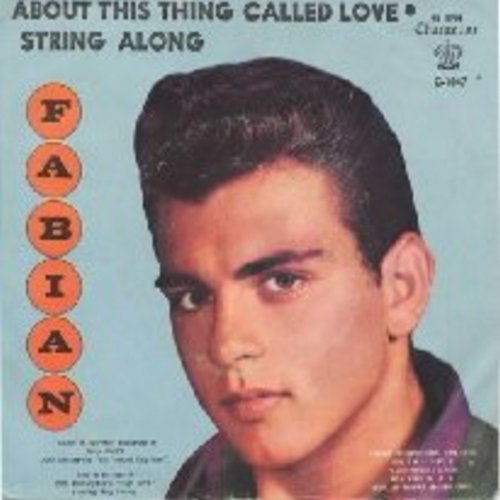 Fabian - String Along/About This Thing Called Love (with picture sleeve) - NM9/VG7 - 45 rpm Records