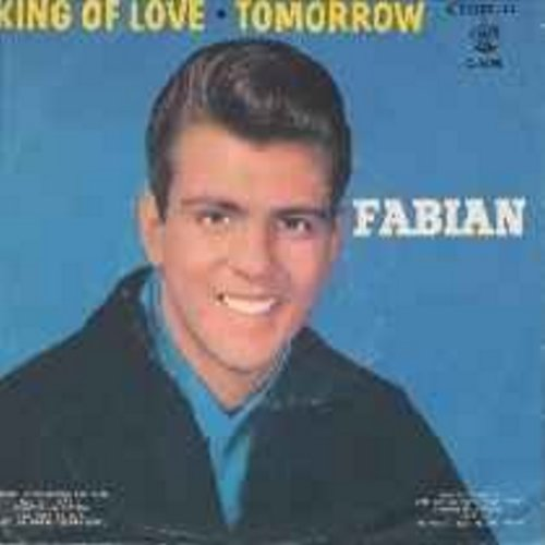 Fabian - King Of Love/Tomorrow (with picture sleeve) - NM9/VG7 - 45 rpm Records