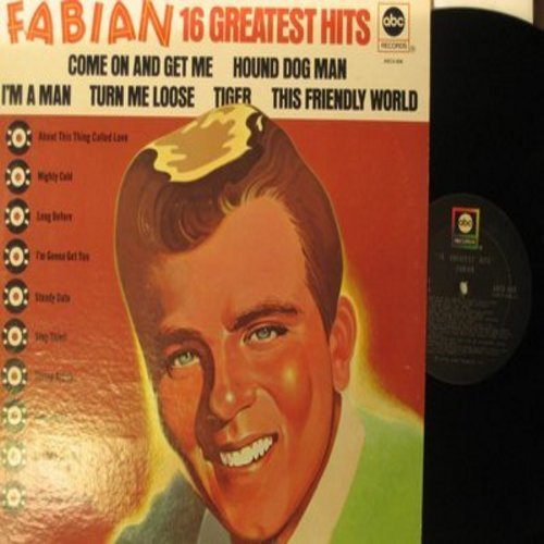 Fabian - 16 Greatest Hits: String Along, Kissin' And Twistin', About This Thing Called Love, Staedy Date, Stop Thief!, Hypnotized (Vinyl MONO LP record, 1973 issue of vintage recordings, SEALED, never opened!) - NM9/EX8 - LP Records