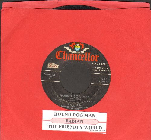 Fabian - Hound Dog Man/This Friendly World (with juke box label) - VG7/ - 45 rpm Records