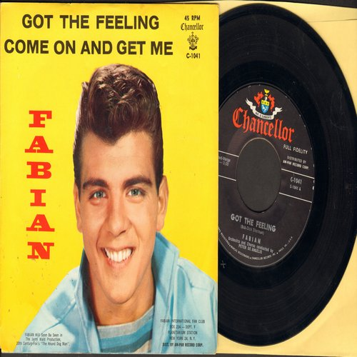 Fabian - Got The Feeling/Come On And Get Me (with picture sleeve) - EX8/VG7 - 45 rpm Records