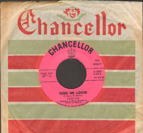 Fabian - Turn Me Loose/Stop Thief! (pink label first issue with RARE Chancellor company sleeve) - NM9/ - 45 rpm Records