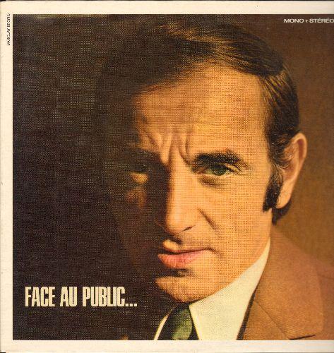 Aznavour, Charles - Face Au Public: J'aimerai, Caroline, Et moi dans mon coin, Le cabotin, Il faut savoir (vinyl LP record, FRENCH Pressing, sung in French, gate-fold cover) - NM9/EX8 - LP Records