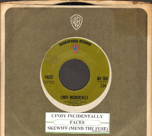 Faces - Cindy Incidentally/Skewiff (Mend The Fuse) (with juke box label and  Warner Brothers company sleeve) - NM9/ - 45 rpm Records