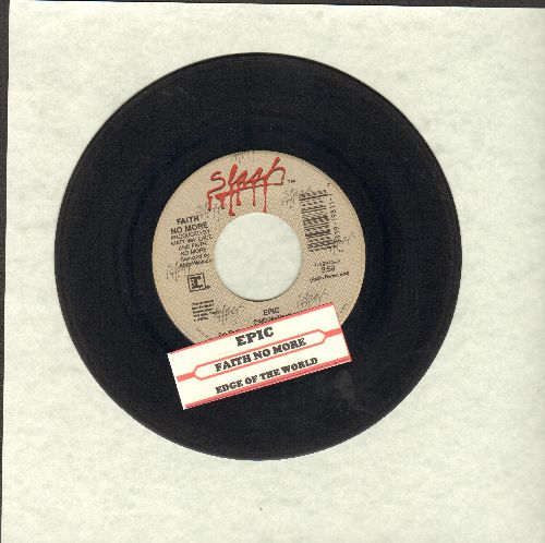 Faith No More - Epic/Edge Of The World (with juke box label) - EX8/ - 45 rpm Records