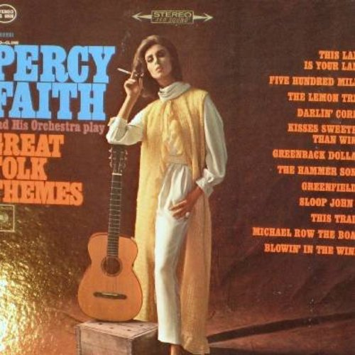 Faith, Percy & His Orchestra - Great Folk Themes: 500 Miles, Greenback Dollar, Blowin' In The Wind, The Hammer Song, Kisses Sweeter Than Wine, This Land Is Your Land (Vinyl STEREO LP record) - EX8/EX8 - LP Records