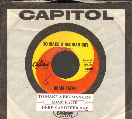 Faith, Adam - To Make A Big Man Cry/Here's Another Day (with Capitol company sleeve and juke box label) - NM9/ - 45 rpm Records