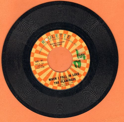 Flamingos - When I Fall In Love/Mio Amore (double-hit re-issue)(minor wol) - NM9/ - 45 rpm Records