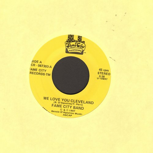Fame City Band - We Love You Cleveland (Long and Short Version) - M10/ - 45 rpm Records