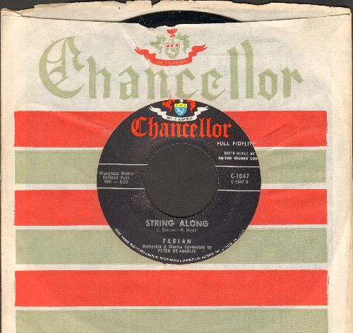 Fabian - String Along (FANTASTIC Teen Idol Gem!)/About This Thing Called Love (with RARE Chancellor company sleeve) - EX8/ - 45 rpm Records