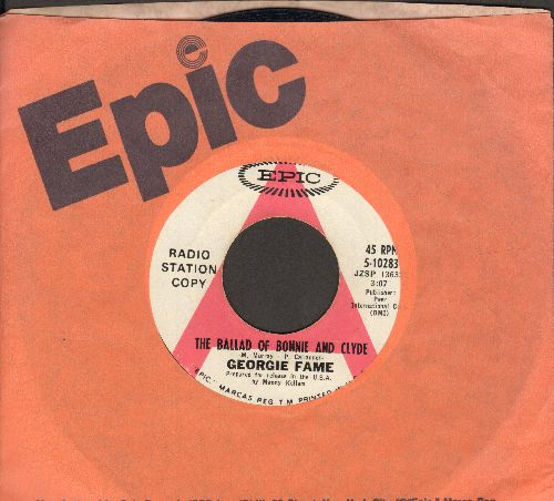 Fame, Georgie - The Ballad Of Bonnie & Clyde/Beware Of The Dog (DJ advance pressing with Epic company sleeve) - EX8/ - 45 rpm Records