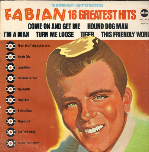 Fabian - Fabian's 16 Greatest Hits: Kissin' And Twistin', Tiger, String Along, Turn Me Loose, I'm A Man (vinyl STEREO LP record, re-issue of vintage recordings) - NM9/VG6 - LP Records