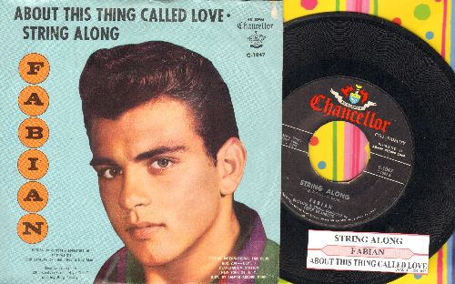 Fabian - String Along/About This Thing Called Love (with juke box label and picture sleeve) - NM9/EX8 - 45 rpm Records