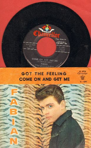 Fabian - Got The Feeling/Come On And Get Me (with ALTERNATE tiger fur picture sleeve!) - EX8/VG7 - 45 rpm Records